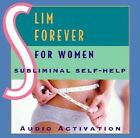 Slim Forever: For Women (CD) by Audio Activation (Audio)