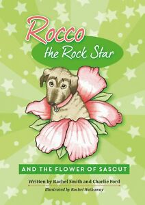 CHILDREN-039-S-BOOK-Rocco-the-Rock-Star-amp-the-Flower-of-Sascut-Book-2