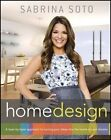 Sabrina Soto Home Design a Layer-by-layer Approach to Turning Your Ideas Into T