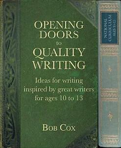 Opening Doors to Quality Writing: Ideas for Writing Inspired by Great Writers...