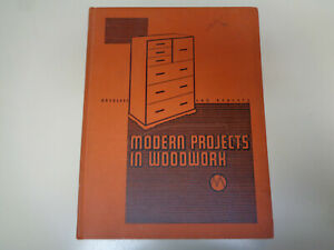 Modern Projects In Woodwork 1939 Diy Furniture Woodworking Projects Plans Ebay