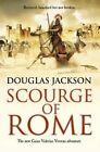 Scourge of Rome by Douglas Jackson (Paperback, 2016)