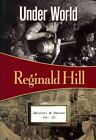 Under World by Reginald Hill (Paperback / softback, 2011)