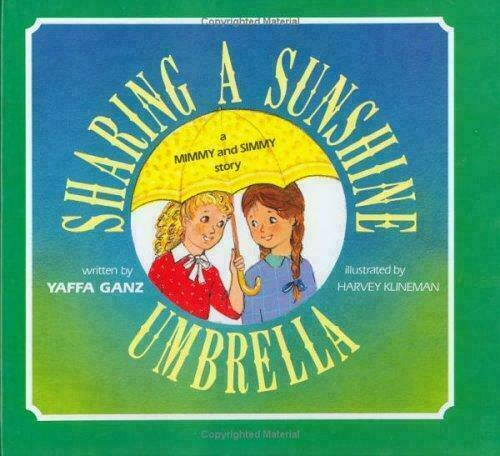 Sharing a Sunshine Umbrella : A Mimmy and Simmy Story by Yaffa Ganz