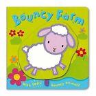 Bouncy Farm by Pan Macmillan (Board book, 2010)