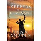 Keepers of the Covenant by Lynn Austin (Paperback, 2014)