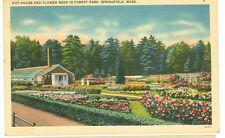 SPRINGFIELD,MASSACHUSETTS-HOT HOUSE/FLOWER BEDS-FOREST PARK-LINEN-(MASS-S*)