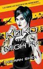 Koko the Mighty von Kieran Shea (2015, Taschenbuch)