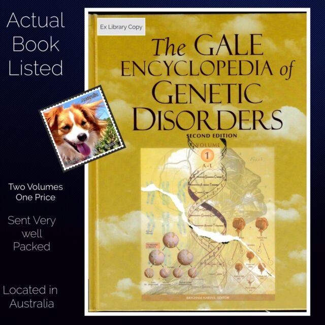 Gale Encyclopedia of Genetic Disorders, Two Volume Set. A-L