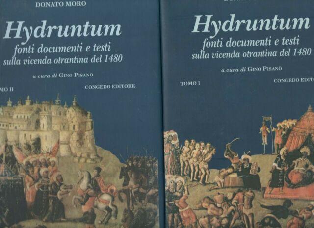 hydruntum-fonti documenti e testi sulla vicenda otrantina del 1480 -donato moro
