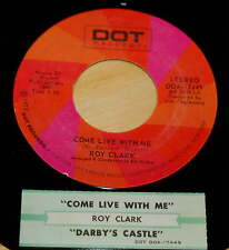 Roy Clark 45 Come Live With Me / Darby's Castle  w/ts