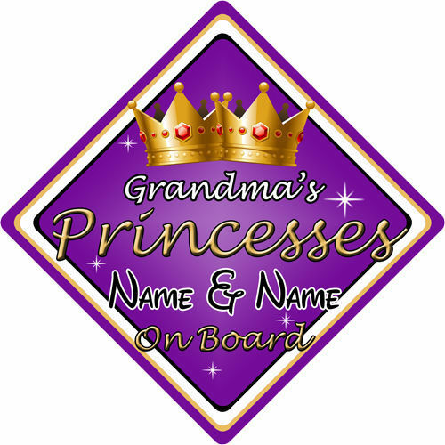 Personalised Child//Baby On Board Car Sign ~ Grandmas Princesses On Board ~Purple