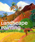 Landscape Painting: The Landscape from Renaissance to Pop by Taschen GmbH (Paperback, 2008)