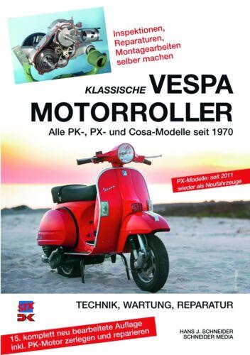 PX Reparaturanleitung 1970/> Cosa Modelle Klassische Vespa Roller PK