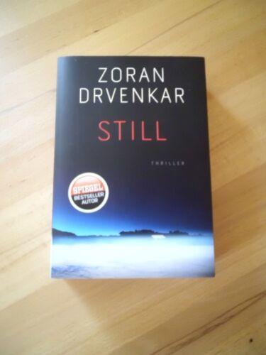 1 von 1 - STILL von Zoran Drvenkar (2014, Klappenbroschur)