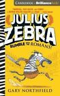 Julius Zebra: Rumble with the Romans! by Gary Northfield (CD-Audio, 2016)