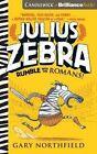 Julius Zebra: Rumble with the Romans! by Gary Northfield (CD-Audio, 2016)