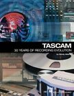 Tascam: 30 Years of Recording Evolution by Randy Alberts (Paperback, 2003)
