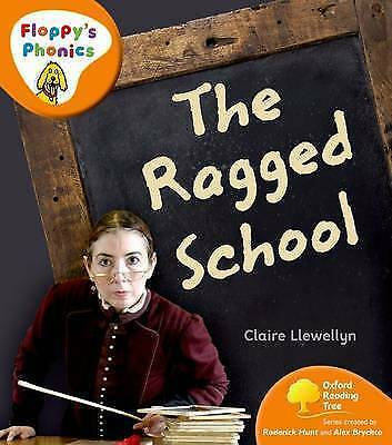 Oxford Reading Tree: Stage 6: Floppys Phonics Non-Fiction: Ragged School, Llewel