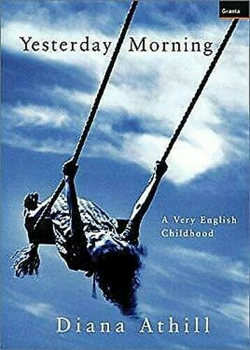 Yesterday Morgens: A Very English Kindheit Hardcover Diana