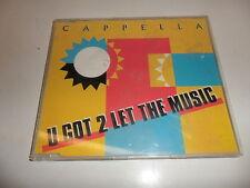 Cd   Cappella  – U Got 2 Let The Music