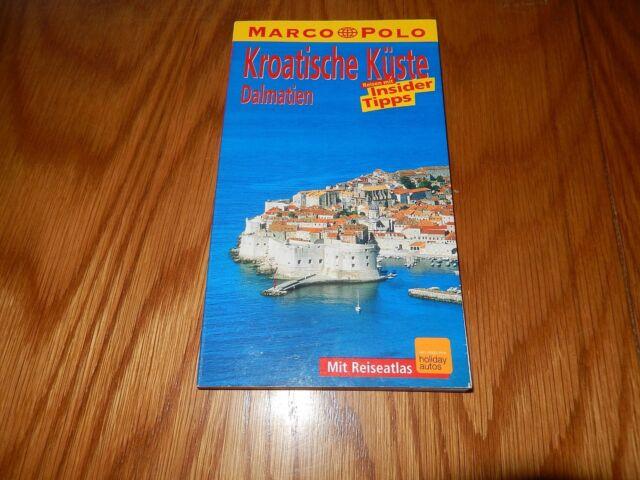Kroatische Küste - Dalmatien Marco Polo