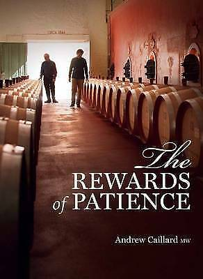 The Rewards of Patience: Seventh edition, Andrew Caillard Hardcover