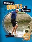 Biggest Chokes in Sports by Jeff Hawkins (Hardback, 2013)