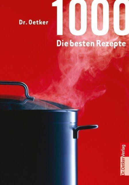 1000 die besten Rezepte von Dr.Oetker (2014, Gebundene Ausgabe), UNGELESEN