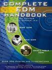 Complete EDM Handbook by Carl Sommer 9781575373027 Hardback 2005
