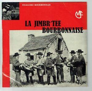 33T-25cm-LA-JIMBR-039-TEE-BOURBONNAISE-Vinyle-FOLKLORE-BOURBONNAIS-MOULINS-MF-RARE
