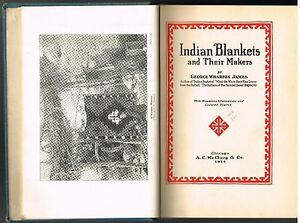 Indian-Blankets-and-Their-Makers-by-George-James-1914-1st-Ed-Rare-Book