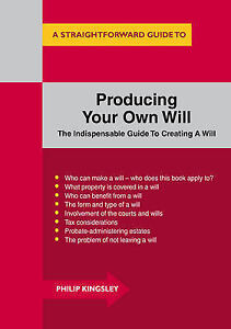Producing-Your-Own-Will-by-Philip-Kingsley-Paperback-2015
