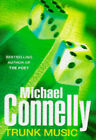 Trunk Music by Michael Connelly (Hardback, 1997)