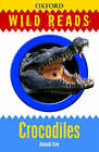 Wild Reads: Crocodiles by Hannah Cole (Paperback, 2009)
