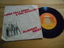 "7"" Pop Long Tall Ernie / Shakers - Alright Okay / The Singer CBS REC"