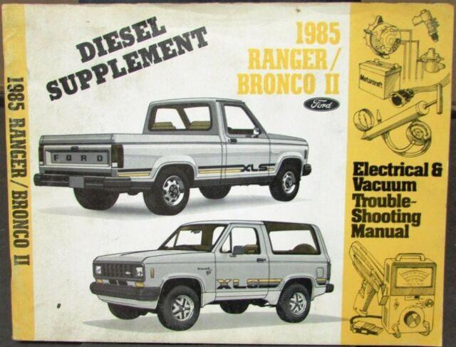 1985 Ford Dealer Electrical  U0026 Vacuum Diagram Manual Bronco Ii Ranger Diesel