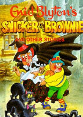 Snicker the Brownie (Enid Blyton's Popular Rewards Series 1), Blyton, Enid, Very