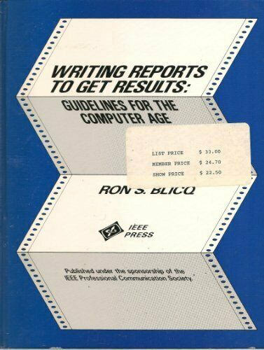 Writing Reports to Get Results  Guidelines for Computer Age