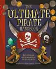 The Ultimate Pirate Handbook by Libby Hamilton (Hardback, 2015)