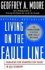 Living on The Fault Line Revised Edition Managing for Shareholder Value in Any