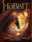 The Hobbit: The Desolation of Smaug - Official Movie Guide by Brian Sibley (Hardback, 2013)