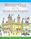 Minister Grud and the Secret of the Kingdom by Barbara a Williams (Paperback / softback, 2013)
