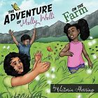 The Adventure of Molly Wolli on the Farm by Victoria Herring (Paperback, 2012)