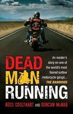 1 of 1 - Dead Man Running: An Insider's Story on One of the World's Most Feared Outlaw M…