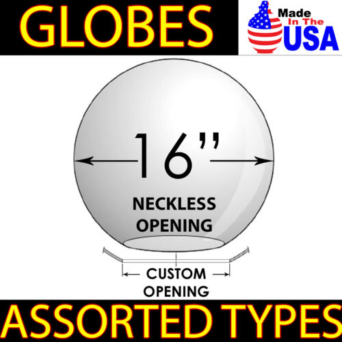 """16/"""" LIGHT GLOBE REPLACEMENT USA SPHERE Plastic COVER LIP NECKLESS CUSTOM OPENING"""