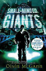 Small-minded Giants by Oisin McGann (Paperback, 2007)