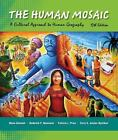 Human Mosaic : A Cultural Approach to Human Geography by Mona Domosh, Patricia L. Price and Roderick P. Neumann (2011, Paperback)