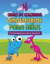 Libro de Colorear Dinosaurios para niños Divertidas Páginas para Colorear...