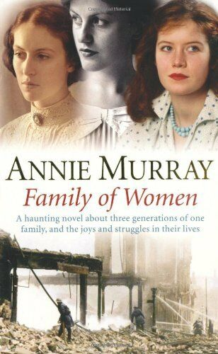 Family of Women By Annie Murray. 9780330434027